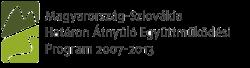 Magyarország - Szlovákia Határon Átnyúló Együttműködési Program 2007-2013